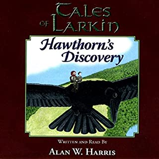Tales of Larkin: Hawthorn's Discovery Second Edition (The Tales of Larkin) audiobook cover art