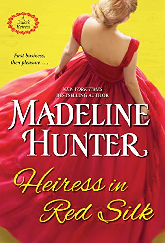 Heiress in Red Silk (A Duke's Heiress Romance Book 2) (English Edition)