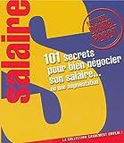 101 secrets pour bien négocier son salaire ou une augmentation