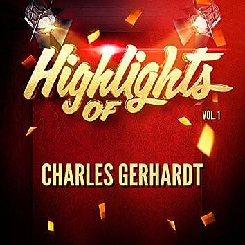 Highlights of Charles Gerhardt, Vol. 1