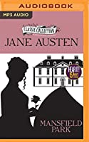 Mansfield Park (Classic Collection)