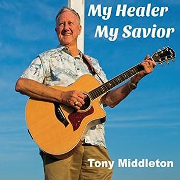 My Healer My Savior