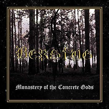 Monastery of the Concrete Gods