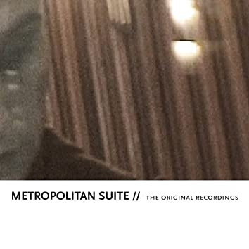 Metropolitan Suite (The Original Recordings)