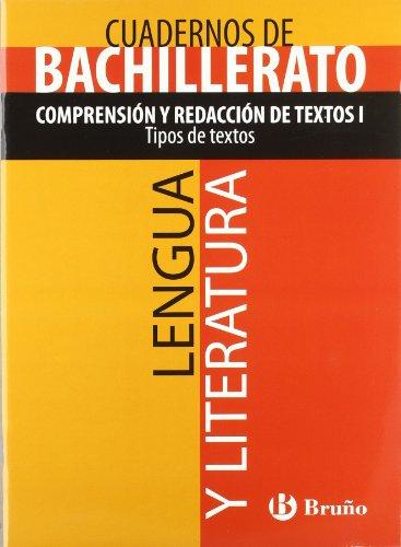 Cuaderno Lengua y Literatura Bachillerato Comprensión y redacción de textos I....