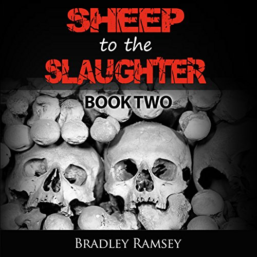 Sheep to the Slaughter: Post-Apocalyptic Survival Horror Fiction Series audiobook cover art