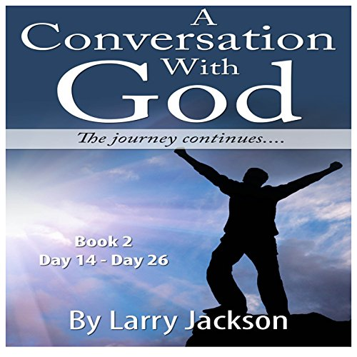 A Conversation with God: The Journey Continues... Book 2 audiobook cover art