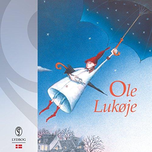 Ole Lukøje (Danish Edition) Audiobook By Hans Christian Andersen cover art
