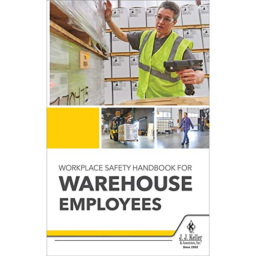 Workplace Safety Handbook for Warehouse Employees (Softbound, English, 5.25' x 8.25') - Helps Employees Work Safely in Warehouse Environments - J. J. Keller & Associates