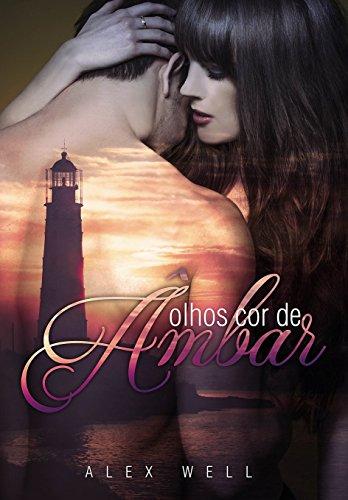 Olhos cor de Âmbar (Série Salvos pelo Amor #2) (Portuguese Edition)