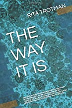 THE WAY IT IS: Two mothers have their lives pulled apart by the action of their teenagers and it's worse than they could ever imagine. Just when life gets back on track, disaster strikes again.