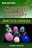 Cupping Therapy Encyclopedia: New Edition