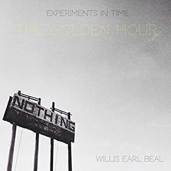 Experiments in Time: The Golden Hour