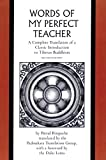 Words of My Perfect Teacher: A Complete Translation of a Classic Introduction to Tibetan Buddhism (Sacred...