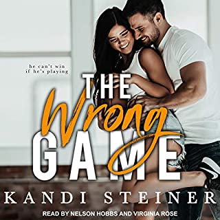 The Wrong Game                   By:                                                                                                                                 Kandi Steiner                               Narrated by:                                                                                                                                 Nelson Hobbs,                                                                                        Virginia Rose                      Length: 10 hrs and 47 mins     1 rating     Overall 3.0