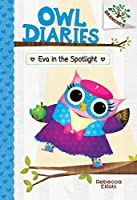 Eva in the Spotlight (Owl Diaries)