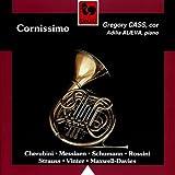 Cherubini - Messiaen - Schumann - Rossini - Strauss - Maxwell-Davies - Vinter: Cornissimo (Horn &...