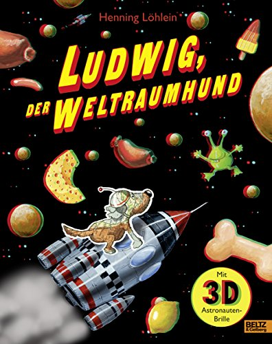 Ludwig, der Weltraumhund: 3D-Bilderbuch