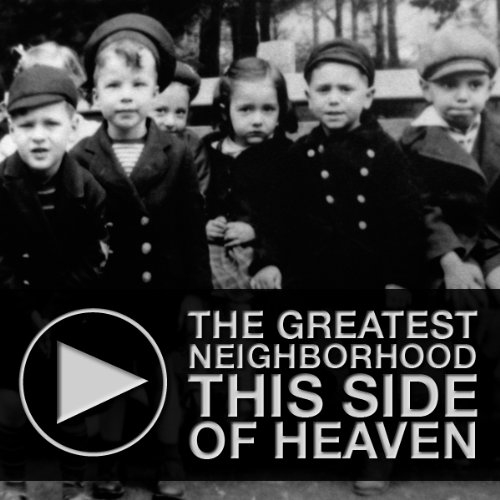 The Greatest Neighborhood This Side of Heaven audiobook cover art
