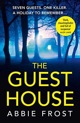 The Guesthouse The most chilling twisty psychological thriller you will read this year product image