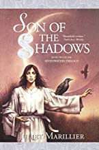 [Son of the Shadows (The Sevenwaters Trilogy, Book 2)] [By: Marillier, Juliet] [March, 2002]