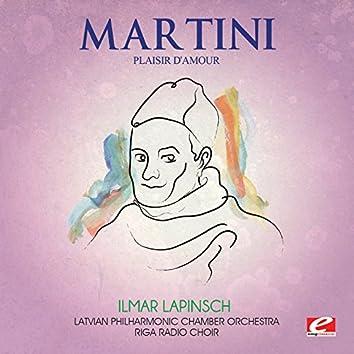 Martini: Plaisir d'amour (Digitally Remastered)