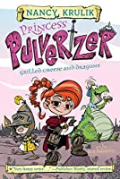 Grilled Cheese and Dragons #1 (Princess Pulverizer)