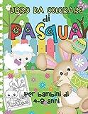 Libro da Colorare di Pasqua per Bambini di 4-8 anni: Simpatiche Pagine da Colorare di Pasqua con Coniglietti, Uova di Pasqua, Agnelli & Altro