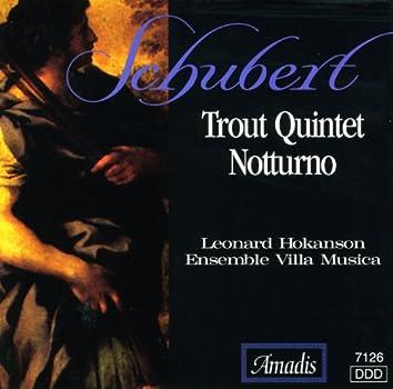 """Schubert: Piano Quintet, """"The Trout"""" / Piano Trio, """"Notturno"""""""