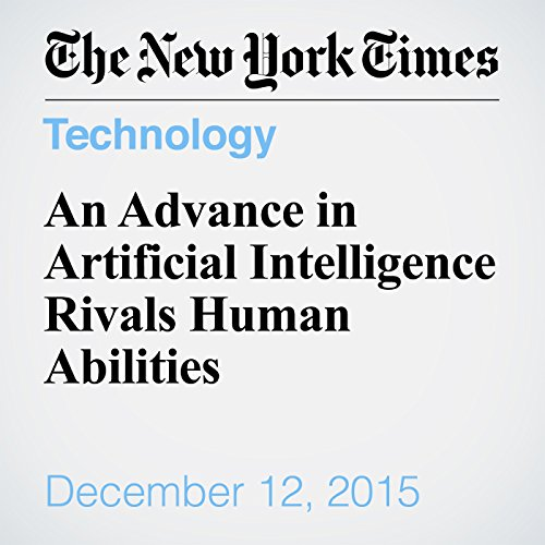 An Advance in Artificial Intelligence Rivals Human Abilities audiobook cover art
