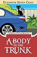A Body in the Trunk (Myrtle Clover Cozy Mystery)