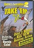 "Hunter's Specialties ""Take 'Em Waterfowl Vol. 7"""