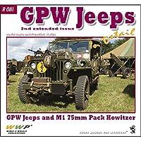 フォードGPW ディテール写真集(改訂第2版)[R081]GPW Jeeps in detail