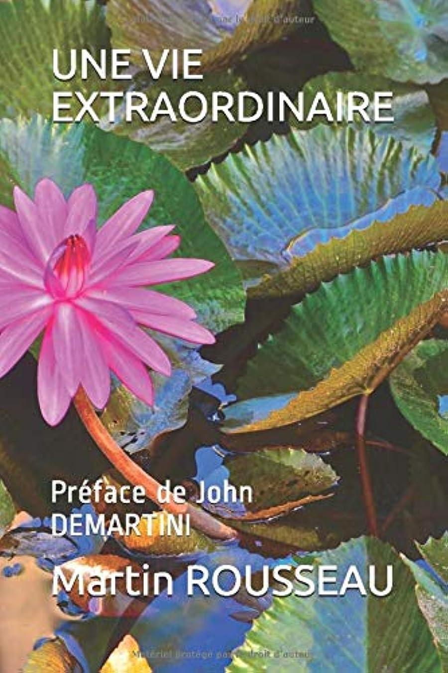 ご飯道に迷いました事UNE VIE EXTRAORDINAIRE: Préface de John DEMARTINI
