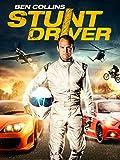 Ben Collins: Stunt Driver...