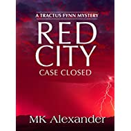 Red City: Case Closed (A Tractus Fynn Mystery Book 5)