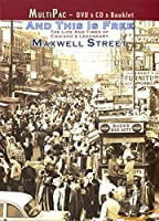 And This Is Free: The Life And Times Of Maxwell St.
