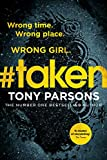 #taken: Wrong time. Wrong place. Wrong girl. (DC Max Wolfe) (English Edition)