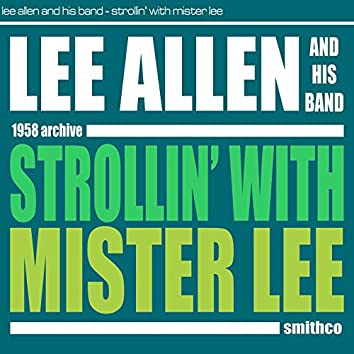 Strollin´ with Mister Lee