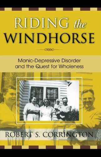 Riding the Windhorse: Manic-Depressive Disorder and the Quest for Wholeness (English Edition)