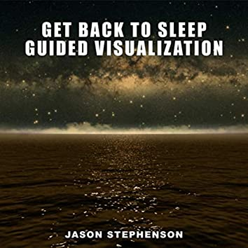 Get Back to Sleep Guided Visualization
