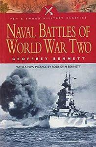 Naval Battles of World War Two (Pen & Sword Military Classics)