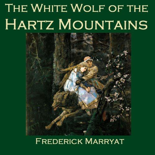 The White Wolf of the Hartz Mountains cover art