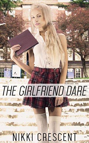 THE GIRLFRIEND DARE (First Time, Feminization, Crossdressing) (English Edition)
