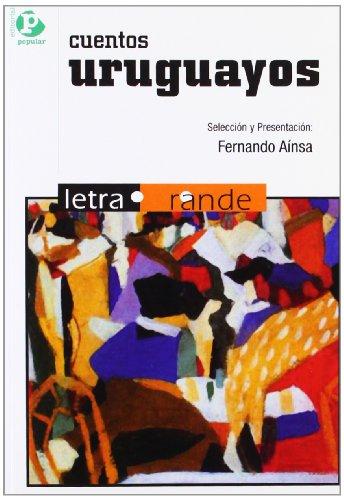 Cuentos Uruguayos (Letra Grande / Serie Minor)