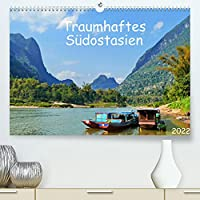 Traumhaftes Suedostasien (Premium, hochwertiger DIN A2 Wandkalender 2022, Kunstdruck in Hochglanz): Eine Bilderreise durch eine traumhafte Landschaft in Thailand, Laos und Kambodscha. (Monatskalender, 14 Seiten )