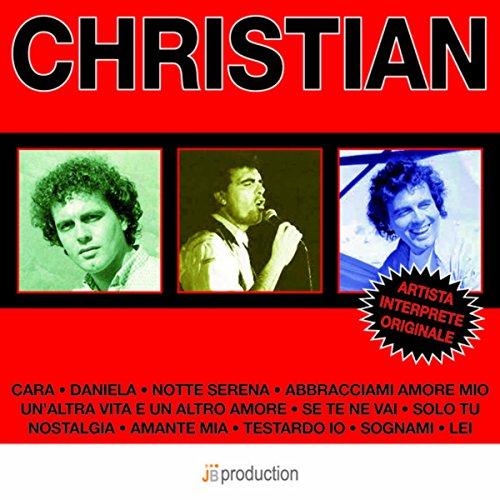 Christian: I suoi grandi successi