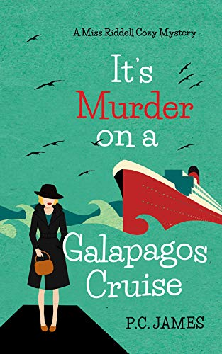 It's Murder, On A Galapagos Cruise by Paul James ebook deal