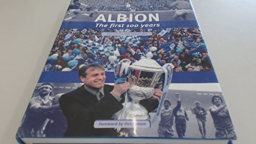 The Albion: The First 100 Years of Brighton & Hove Albion Football Club
