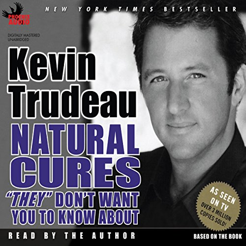 Natural Cures 'They' Don't Want You to Know About audiobook cover art